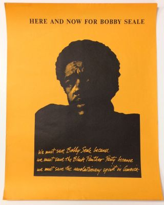 Here and Now For Bobby Seale [poster