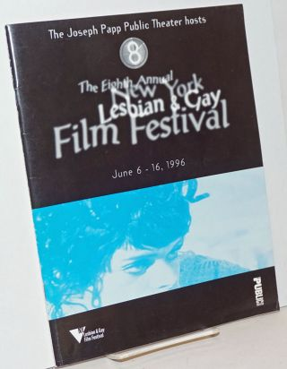 The Joseph Papp Public Theater hosts the Eighth Annual New York Lesbian & Gay Film Festival June...