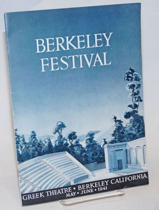 Berkeley Festival . Greek Theatre . Berkeley California . May . June . 1941 / The Berkeley...