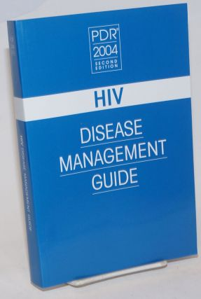 PDR: HIV Disease Management Guide [second edition 2004