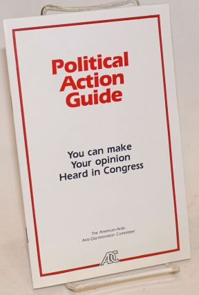 Political action guide: you can make your opinion heard in Congress