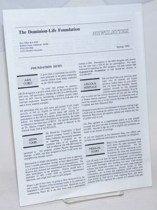 The Dominion-Life Foundation newsletter: Spring 1993; AIDS Cure?