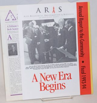 Aris Project Community Newsletter and annual report to the community fiscal 1993-94 two items...