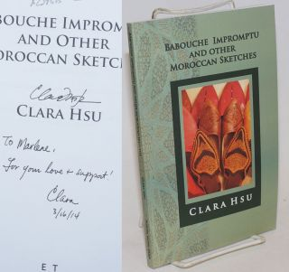 Barouche Impromptu and other Moroccan Sketches [inscribed and signe]. Clara Hsu