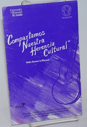 """Compartamos Nuestra Herencia Cultural"" Hispanic-Latino heritage Month 1990 Exhibit & Live music..."