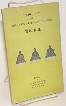 Highlights of the Three Religions of China