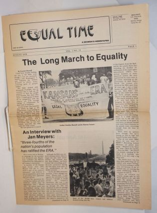 Equal Time: a women's newspaper vol. 1, #10, August 1978; the long march to equality. Ruth Ann...