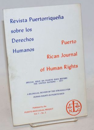 Puerto Rican Journal of Human Rights / Revista Puertorriqueña sobre los Derechos Humanos. Vol. 1 no. 2 (November 1, 1977)