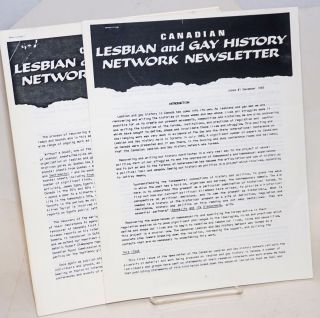 Canadian Lesbian and Gay History Network Newsletter #1 & #2, December 1985 & September 1986...