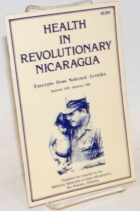 Health in revolutionary Nicaragua. Excerpts from selected articles. September 1979 - September 1980