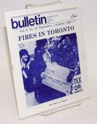 Bulletin: newsletter of the Ontario Libertarian Party [two issues: vol. 6 nos. 12 and 13