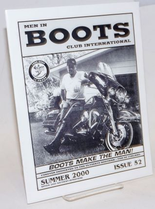 Men in Boots Club International: #52, Summer 2000; Boots make the man forever dedicated to the...