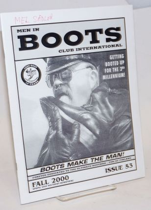Men in Boots Club International: #53, Fall 2000; Boots make the man forever dedicated to the...