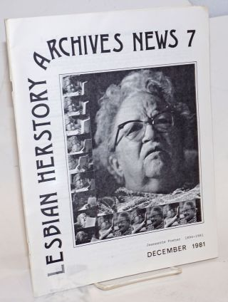Lesbian Herstory Archives: newsletter #7, December, 1981; Jeanette Foster, 1894-1981. Joan Nestle