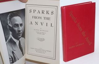 Sparks from the anvil of Elder Michaux. Compiled and edited by Pauline Lark. Lightfoot Michaux,...
