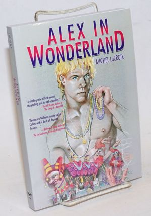 Alex in Wonderland. Michel LaCroix
