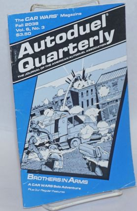 "Autoduel quarterly: the journal of the American Autoduel Association. Vol. 6, no. 3 (""Fall 2038"""
