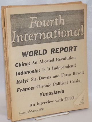 Fourth International. Volume 11, January to December 1950. George Clarke, Managin ed.