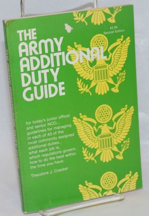 The Army Additional Duty Guide, for today's junior officer and senior NCO.. guidelines for...