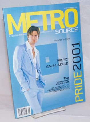 Metrosource: a celebration and exploration of urban gay life; vol. 12, #3, June-August 2001;...