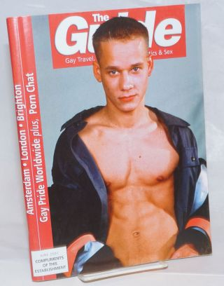 The Guide: Gay travel, entertainment, politics & sex vol. 21, #6, June 2001; Gay Pride Worldwide....