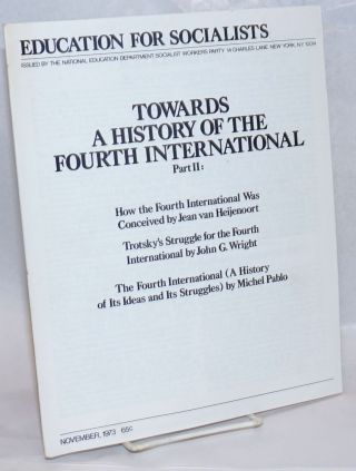 Towards a History of the Fourth International Part 2: How the Fourth International Was Conceived...