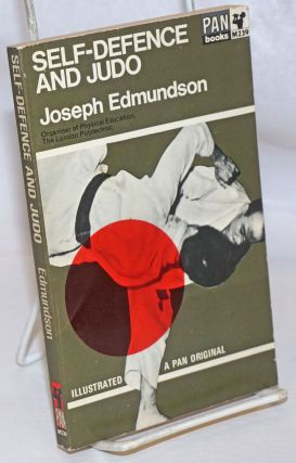 Self-Defence and Judo. Illustrated. A Pan Original. Joseph Edmundson, M. C., organiser of...