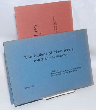 The Indians of New Jersey: portfolio of prints. Series I [together with] Series II. Monte Crews,...