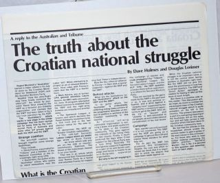 A reply to the Australian and Tribune: The truth about the Croatian national struggle. Dave...