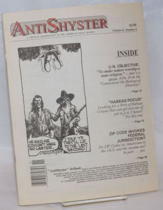 AntiShyster: a critical examination of the American Legal System. Vol. 4 no. 4