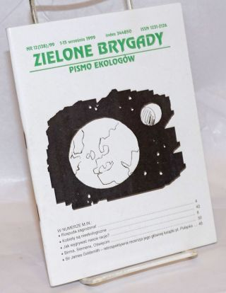 Zielone brygady: pismo ekologow. No. 12 for 1999 (Whole number 138