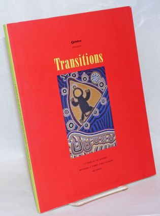 Telstra presents Transitions; 17 years of the national aboriginal & Torres Strait islander art...