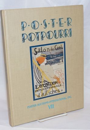 Poster Potpourri VII. To be sold at auction, Sunday, November 13, 1988 at [&c]. Jack Rennert,...