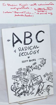 The ABC of radical ecology. Scott Bates
