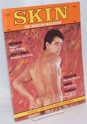 "Skin: the hardon magazine vol. 7, #3; ""Where the guys are coming"""