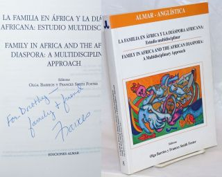 La Familia en Africa y la Diaspora Africana: Estudio Multidisciplinar / Family in Africa and the...