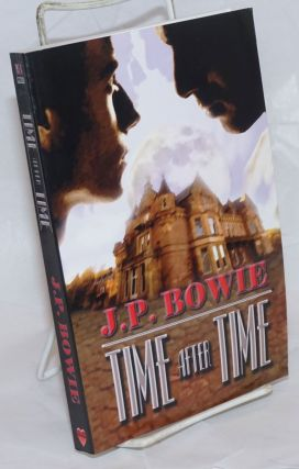 Time After Time. J. P. Bowie