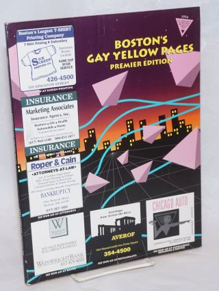 Boston's Gay Yellow Pages: premier edition June 1994