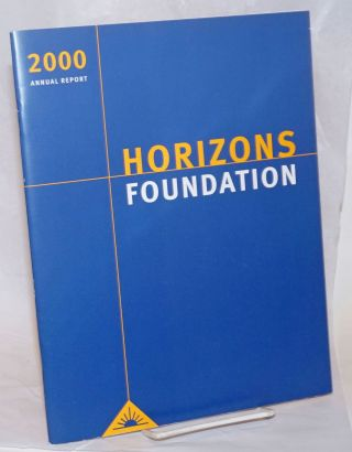 2000 annual report. Horizons Foundation.