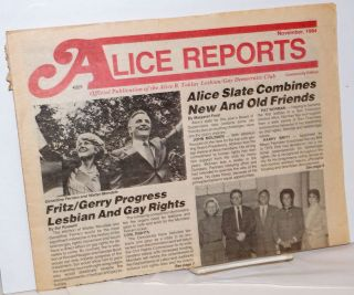 Alice Reports: official publication of the Alice B. Toklas Democratic Club; Community Edition,...