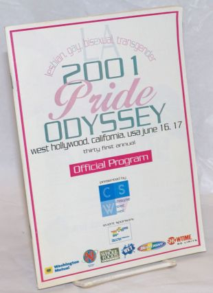 2001 Pride Odyssey: 31st annual; official program for LA lesbian, gay, bisexual, transgender...