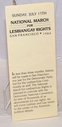 Sunday, July 15th: National March for Lesbian/Gay Rights. San Francisco. 1984 [brochure
