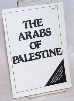 The Arabs of Palestine. A contribution to the human rights network in Britain by BAZO-Palestine...