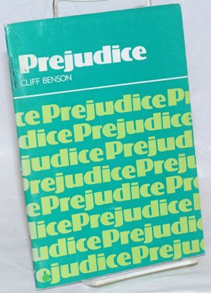 Prejudice, a form 6 comprehension booklet. Cliff J. Benson