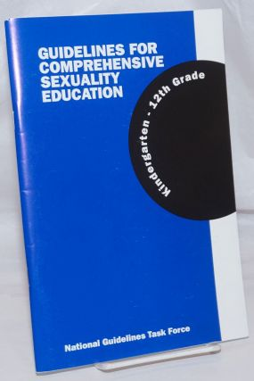 Guidelines for Comprehensive Sexuality Education: kindergarten - 12th grade