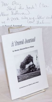 A Travel Journal, translated from the Yiddish by Helen Paloge [with] Travel Journal: A Dialogue,...