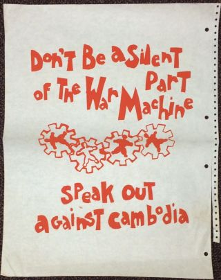 Don't be a silent part of the war machine. Speak out against Cambodia [poster