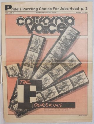 California Voice: the responsible gay press; vol. 6, #9, March 1-7, 1984; The Fourskins. Bob...
