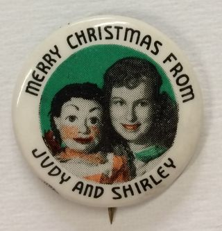 Merry Christmas from Judy and Shirley [pinback button]. Shirley Dinsdale