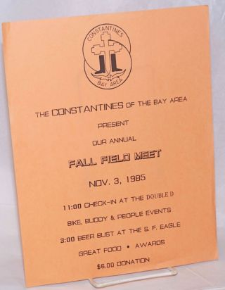 The Constantines of the Bay Area present our Annual Fall Field Meet Nov. 3, 1985 [handbill] 11:00...